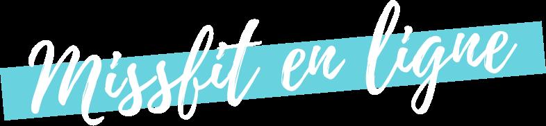 MissFit en ligne