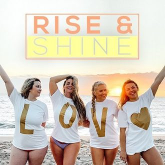 Rise and Shine Complet