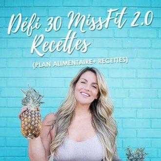 Défi 30 MissFit 2.0 Recettes